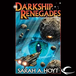 Darkship Renegades: Darkship, Book 2 | [Sarah A. Hoyt]