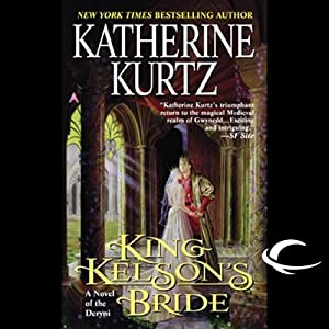King Kelson's Bride: A Novel of the Deryni | [Katherine Kurtz]