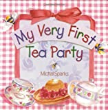 img - for My Very First Tea Party book / textbook / text book
