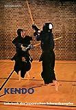 Kendo: Lehrbuch des japanischen Schwertkampfes title=
