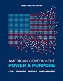 Theodore J. Lowi American Government: Power and Prose