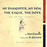 My Daughter, My Son, The Eagle, The Dove (0525458565) by Castillo, Ana