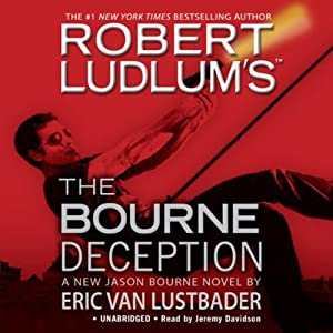 The Bourne Deception | [Robert Ludlum, Eric Van Lustbader]