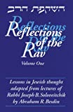 img - for Reflections of the Rav: Lessons in Jewish Thought Adapted from the Lectures of Rabbi Joseph B. Soloveitchik book / textbook / text book