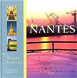 echange, troc Yannick Le Marec - Nantes : Mille ans d'histoire et d'architecture