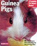 img - for Guinea Pigs: A Complete Pet Owner's Manual book / textbook / text book