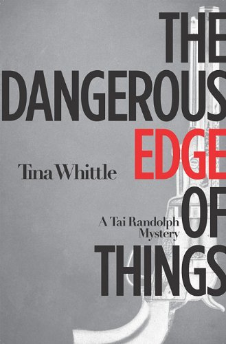 The Dangerous Edge of Things (Paperback) by Tina Whittle