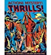 [(Action! Mystery! Thrills!: 200 Great Comic Book Covers 1936-45 )] [Author: Greg Sadowski] [Jan-2012]