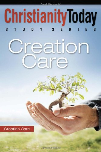 Creation Care (Christianity Today Study Series), Christianity Today International