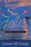 img - for Son of Perdition (Book Three of Ahab's Legacy) book / textbook / text book