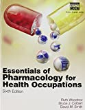 img - for Essentials of Pharmacology for Health Occupations [With Study Guide] book / textbook / text book