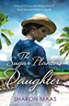 The Sugar Planter's Daughter: A beaut...