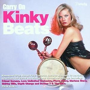 Carry on Kinky Beats