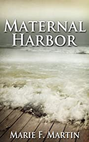 Maternal Harbor