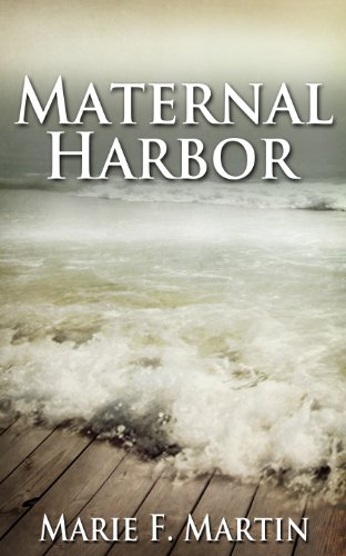 Maternal Harbor by Marie F Martin ebook deal