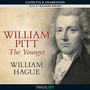 William Pitt The Younger | [William Hague]