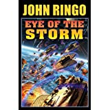 Eye Of The Stormby John Ringo