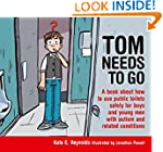 Tom Needs to Go: A Book about How to...