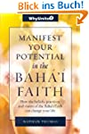 Manifest Your Potential in the Baha'i...