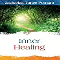 Inner Healing Audiobook by Zacharias Tanee Fomum Narrated by Diane Busch