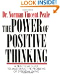 The Power Of Positive Thinking: A Pra...