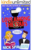 Love...Among The Stars: Book 4 in the Love...Series (The Love...Series)