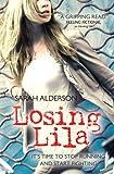 Sarah Alderson Losing Lila