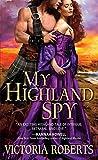 My Highland Spy (Highland Spies Book 1)