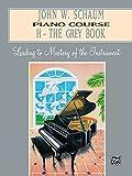 John W. Schaum Piano Course: H -- The Grey Book