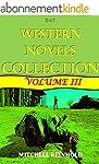 Best Western Novels Collection: Volum...