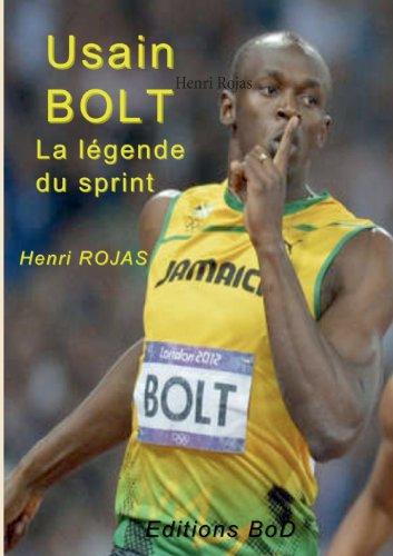 Usain Bolt, La Legende Du Sprint !