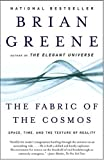 img - for The Fabric of the Cosmos: Space, Time, and the Texture of Reality book / textbook / text book