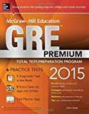 img - for McGraw-Hill Education GRE Premium, 2015 Edition 1st (first) by Geula, Erfun (2014) Paperback book / textbook / text book
