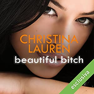 Beautiful Bitch (Beautiful Bastard 1.5) Audiobook