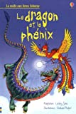 Le dragon et le ph�nix
