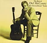 Best of Del Mccoury: Groovegrass Years