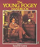 Suzanne Lowry Young Fogey Handbook