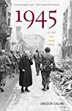 1945: The War That Never Ended (0300119887) by Dallas, Gregor