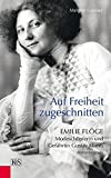 Image de Auf Freiheit zugeschnitten: Emilie Flöge: Modeschöpferin und Gefährtin Gustav Klim