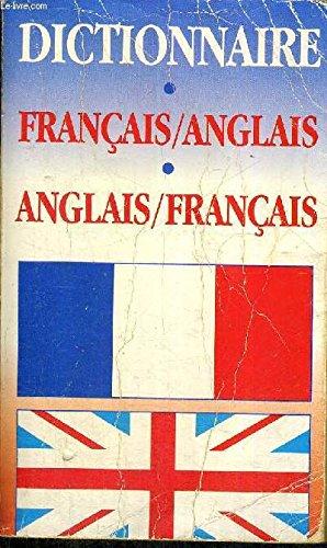 Dictionnaire francais/anglais anglais/francais