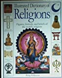 Illustrated Dictionary of Religions (0670886785) by Wilkinson, Philip