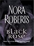 Black Rose (Thorndike Core)