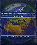 img - for Dynamics of International Relations: Conflict and Mutual Gain in an Era of Global Interdependence book / textbook / text book