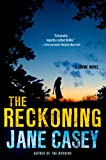 Jane Casey The Reckoning (Maeve Kerrigan Novels)