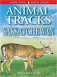 Animal Tracks of Saskatchewan (1551053144) by Ian Sheldon