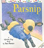 Parsnip (DK toddler story books) (0751363820) by Porter, Sue
