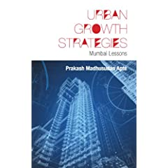 Urban Growth Strategies: Mumbai Lessons: 1
