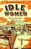 Idle Women (Working Waterways)
