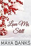 Love Me, Still