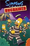 Image of Simpsons Comics Unchained (Simpsons Comics Compilations)